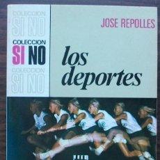 Libros: LOS DEPORTES. JOSE REPOLLES. Lote 148061954