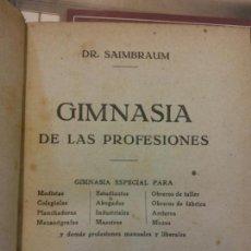 Livros: STQ.SAIMBRAUM.GIMNASIA DE LAS PROFESIONES.EDT, BARCELONA... Lote 148197594
