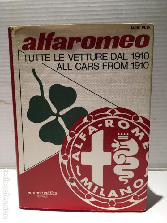 FABULOSO LIBRO ALFAROMEO DE LUIGI FUSI TUTTE LE VETTURE DAL 1910 (Libros Nuevos - Ocio - Deportes y Juegos)
