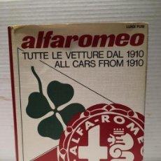 Livros: FABULOSO LIBRO ALFAROMEO DE LUIGI FUSI TUTTE LE VETTURE DAL 1910. Lote 148564458