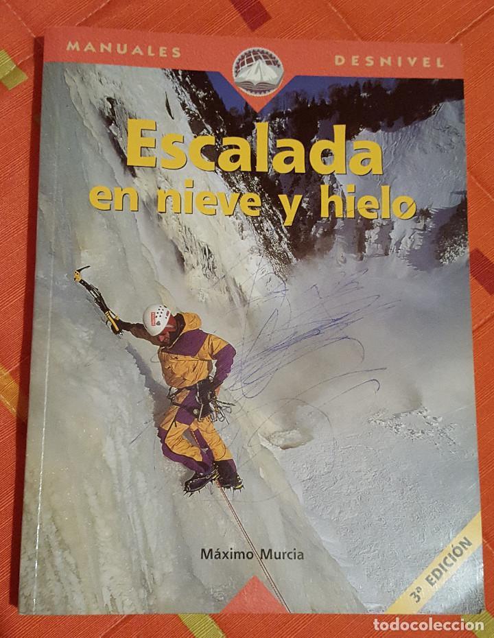 MANUALES DESNIVEL ESCALADA EN NIEVE Y HIELO 3ª EDICION (Libros Nuevos - Ocio - Deportes y Juegos)