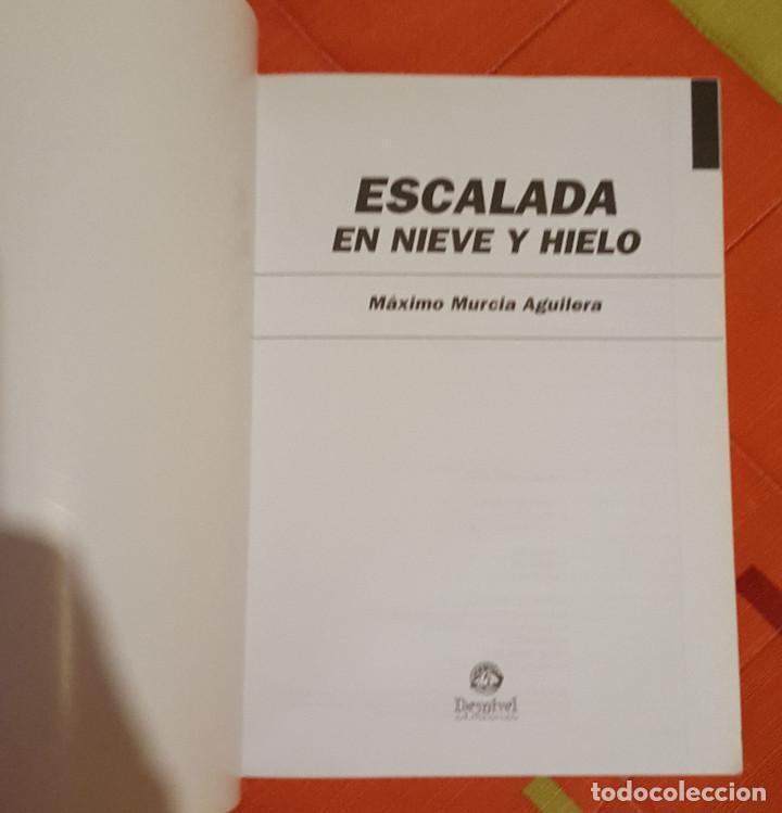 Libros: Manuales Desnivel Escalada en Nieve y Hielo 3ª edicion - Foto 7 - 149062742