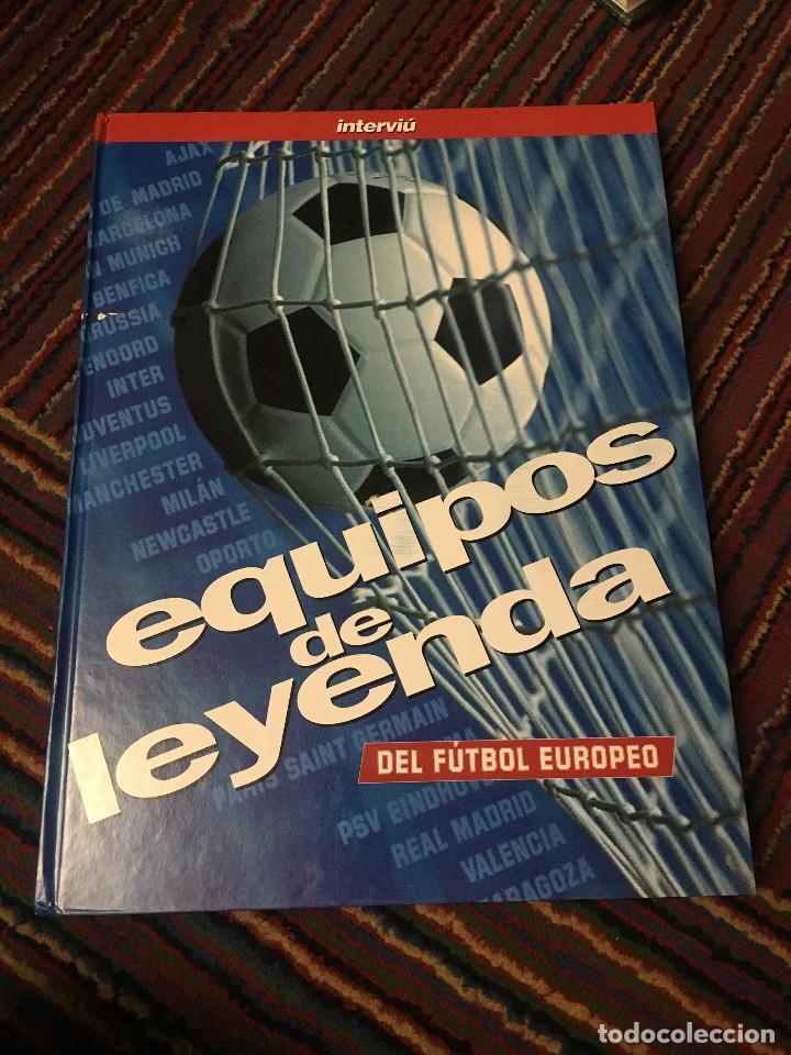 EQUIPOS DE LEYENDA DEL FUTBOL EUROPEO (Libros Nuevos - Ocio - Deportes y Juegos)