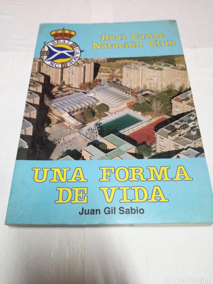 REAL CANOE NATACIÓN CLUB UNA FORMA DE VIDA JUAN GIL SABIO (Libros Nuevos - Ocio - Deportes y Juegos)
