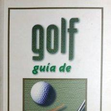 Libros: GUÍA DE GOLF / JAVIER RODRÍGUEZ ; MERCEDES FORTUOSO. MADRID : EDICIONES JAGUAR, 1988. . Lote 156689994