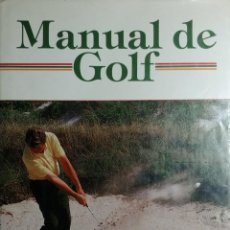 Libros: MANUAL DE GOLF / PETER CHAMBERLAIN. MADRID : EDITORIAL RAICES, 1985. . Lote 156692930