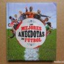Libros: LAS MEJORES ANECDOTAS DEL FUTBOL - SUSAETA - NUEVO. Lote 160467970