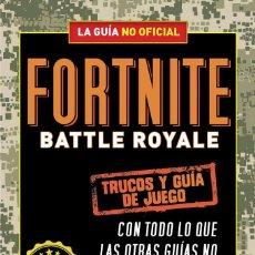 Libros: FORTNITE BATTLE ROYALE - TRUCOS Y GUÍA DE JUEGO (2019) - JASON RICH - ISBN: 9788420433745. Lote 162373010