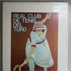 Libros: REAL CLUB DE TENIS DEL TURO 75 ANIVERSARIO,1905-1980, EN CATALAN, L11432. Lote 162777798