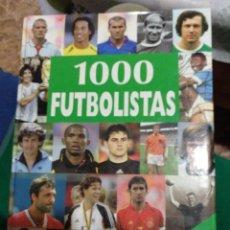 Libros: 1000 FUTBOLISTAS. Lote 163129134