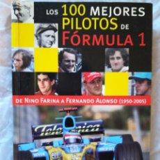 Libros: LOS 100 MEJORES PILOTOS DE FORMULA 1. FERNANDO ALONSO SCHUMACHER LAUDA. Lote 104909051