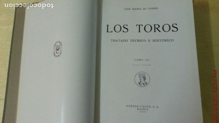 Libros: LOS TOROS - COSSIO - 1969 - TOMO III - EDITORIAL ESPASA-CALPE (ILUST) - Foto 4 - 140068282