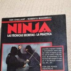 Libros: NINJA, LAS TECNICAS SECRETAS, LA PRACTICA. LIBRO. Lote 167856360