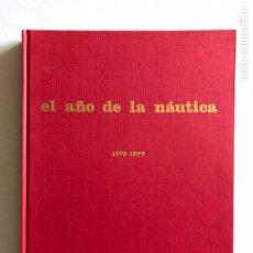 Libros: EL AÑO DE LA NÁUTICA. TOMO 1976-1977. EDISPORT.. Lote 168093674