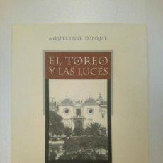 Livros: EL TOREO Y LAS LUCES - DUQUE, AQUILINO. Lote 169936776