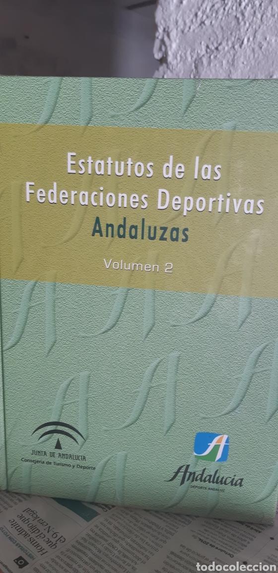 ESTATUTOS DE LAS FEDERACIONES DEPORTIVAS ANDALUZAS. VOLUMEN 2 (Libros Nuevos - Ocio - Deportes y Juegos)