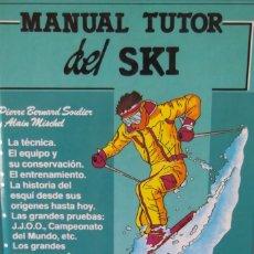 Libros: @ MANUAL DEL SKI- TUTOR - PLANO PISTAS- VALDELINARES @. Lote 173194422