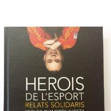 Libros: LIBRO HISTÒRIES SOLIDÀRIES DE L'ESPORT 7. PRÒLEG DE ANDRÉS INIESTA.. Lote 173854763