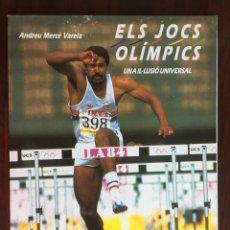 Libros: ELS JOCS OLIMPICS, UNA IL.LUSIO UNIVERSAL,1988. HISTORIA DE SUS ORÍGENES HASTA LA ACTUALIDAD.. Lote 176119644