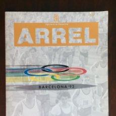 Libros: AREL BARCELONA 92, SI VOLEM, PODEM 1986. HISTORIA DE LOS JUEGOS OLÍMPICOS Y DE BARCELONA 92. Lote 176122480