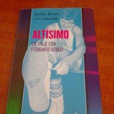 Libros: LIBRO ALTÍSIMO (ART. NUEVO), UN VIAJE CON FERNANDO ROMAY. Lote 178025197