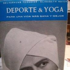 Livros: DEPORTE Y YOGA PARA UNA VIDA MAS SANA Y MEJOR, EDICIONES GARRIGA.. Lote 178722403