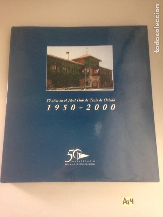 50 AÑOS EN EL REAL CLUB DE TENIS DE OVIEDO. 1950-2000. TAPA DURA CON SOBRECUBIERTA. (Libros Nuevos - Ocio - Deportes y Juegos)