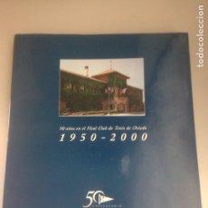 Libros: 50 AÑOS EN EL REAL CLUB DE TENIS DE OVIEDO. 1950-2000. TAPA DURA CON SOBRECUBIERTA.. Lote 178735407