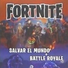Libros: FORTNITE SALVAR EL MUNDO + BATTLE ROYALE. Lote 179555152