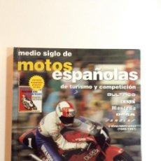 Livros: MEDIO SIGLO DE MOTOS ESPAÑOLAS. MICK WALKER. COLLECTOR'S.. Lote 187626902