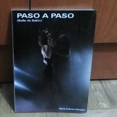 Libros: PASO A PASO BAILES DE SALON MARIA DOLORES ALMAGRO 1991. Lote 187644088