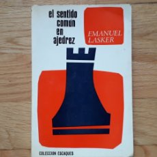 Libri: EL SENTIDO COMUN EN AJEDREZ, EMANUEL LASKER,. Lote 188832006