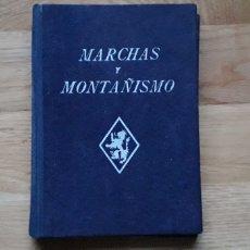 Libri: MARCHAS Y MONTAÑISMO, DELEGACIÓN NACIONAL DEL FRENTE DE JUVENTUDES,. Lote 190197886