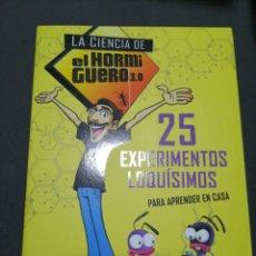 Libros: 25 EXPERIMENTOS LOQUISIMO, LA CIENCIA DE EL HORMIGUERO 3.0. Lote 190618681