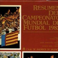 Libros: RESUMEN DEL CAMPEONATO MUNDIAL DE FUTBOL 1982. Lote 192359258