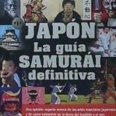 Libros: JAPON LA GUIA SAMURAI DEFINITIVA. Lote 192998452