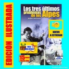 Libros: LOS TRES ÚLTIMOS PROBLEMAS DE LOS ALPES - ANDERL HECKMAIR - ALPINISMO ESCALADA - ILUSTRADO - 15 €. Lote 193452153