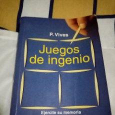 Libros: JUEGOS DE INGENIO. Lote 195905307