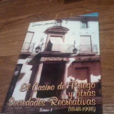 Libros: EL CASINO DE PRIEGO Y OTRAS SOCIEDADES RECREATIVAS (CORDOBA). Lote 196513433