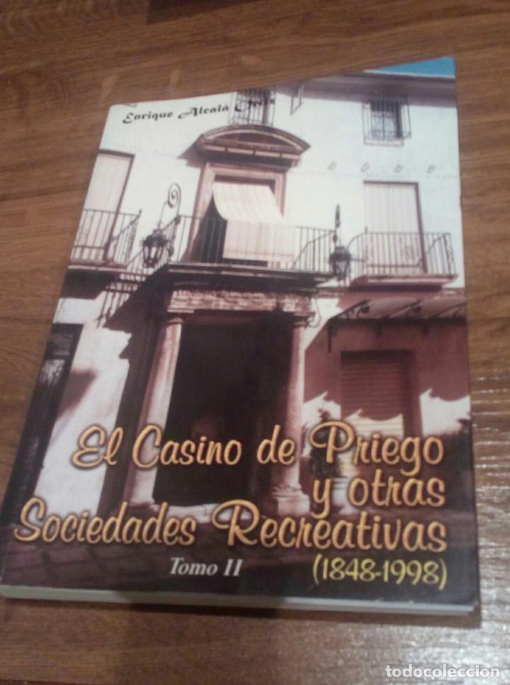 Libros: EL CASINO DE PRIEGO Y OTRAS SOCIEDADES RECREATIVAS (CORDOBA) - Foto 3 - 196513433