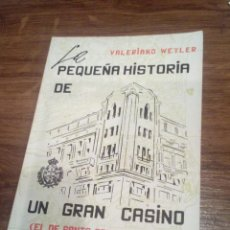 Libros: LA PEQUEÑA HISTORIA DE GRAN CASINO (SANTA CRUZ DE TENERIFE). Lote 196518706
