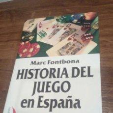 Livros: INTERESANTE LIBRO DE LA HISTORIA DEL JUEGO EN ESPAÑA. Lote 196522081