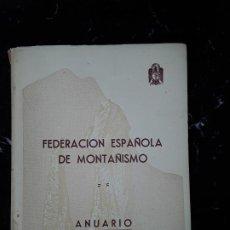 Libros: FEDERACIÓN ESPAÑOLA DE MONTAÑISMO. ANUARIO 1950. DELEGACIÓN DE DEPORTES DE F.E.T Y DE LAS J.O.N.S.. Lote 197509982