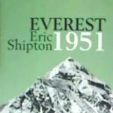 Libros: EVEREST 1951: THE MOUNT EVEREST RECONNAISSANCE EXPEDITION 1951. Lote 197512423