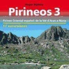 Libros: PIRINEOS 3 : GUÍA EXCURSIONISTA. Lote 198310067