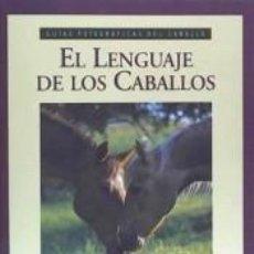 Libros: EL LENGUAJE DE LOS CABALLOS. Lote 198383281