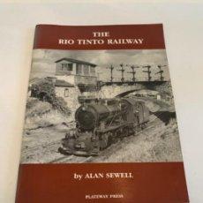 Livros: THE RIO TINTO RAILWAY. Lote 200884788
