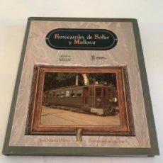 Libros: FERROCARRILES DE SOLLER Y MALLORCA. Lote 200885982