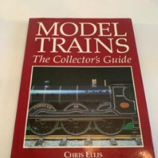 Libros: MODEL TRAINS. THE COLLECTORS GUIDE. Lote 200886487