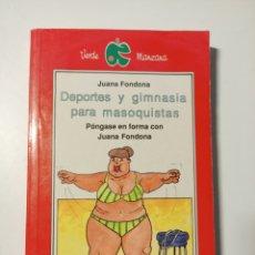 Livros: DEPORTE Y GIMNASIA PARA MASOQUISTAS. Lote 204080957